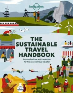 Lonely Planet Sustainable Travel Handbook